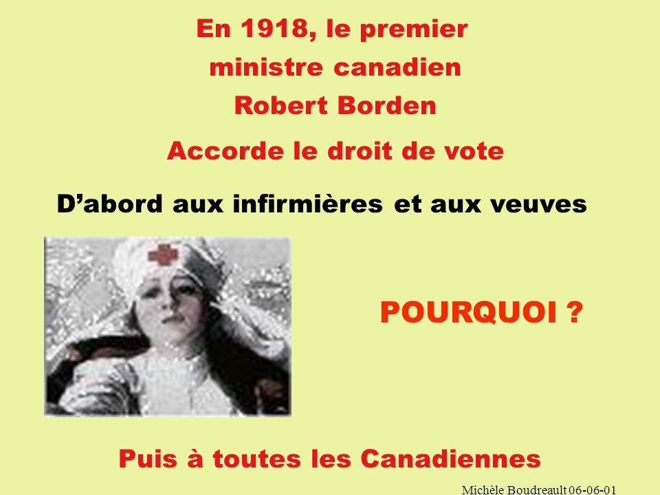 Michèle Boudreault 06-06-01 Les Deux guerres mondiales changeront bien des choses (1914-18) & (1939-45)