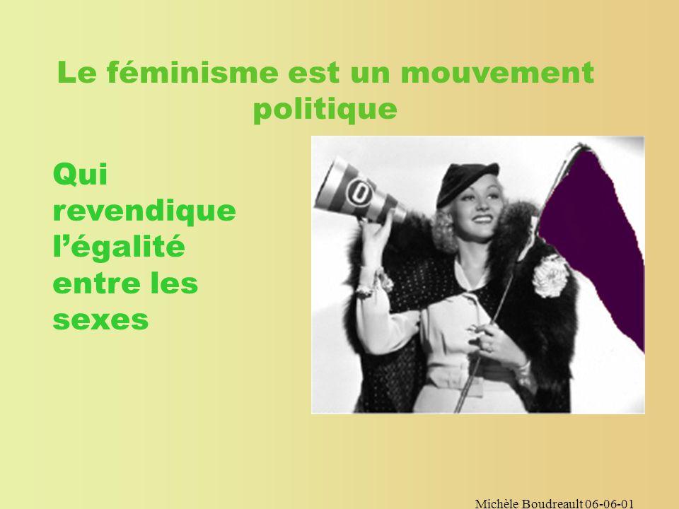 Michèle Boudreault 06-06-01 LEFÉMINISMELEFÉMINISME