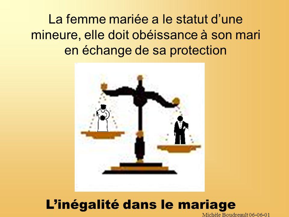 Michèle Boudreault 06-06-01 À lépoque, le rôle de mère et dépouse semblait incompatible avec la citoyenneté