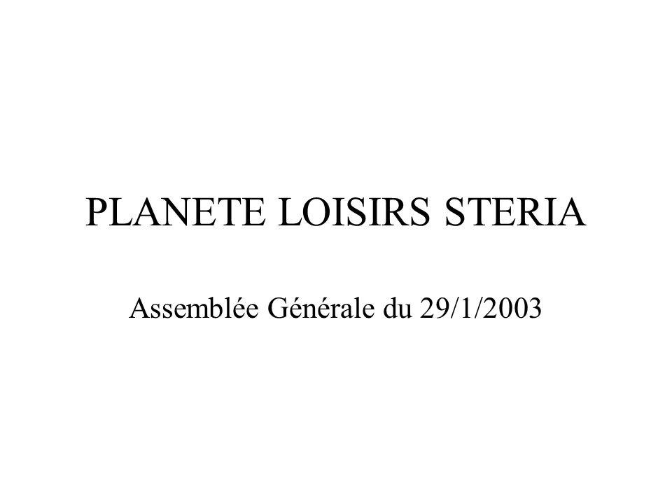 PLANETE LOISIRS STERIA Assemblée Générale du 29/1/2003