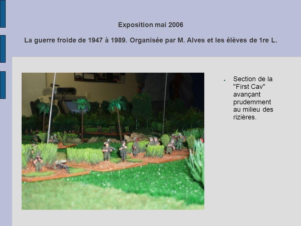 Exposition mai 2006 La guerre froide de 1947 à 1989. Organisée par M. Alves et les élèves de 1re L. Section de la