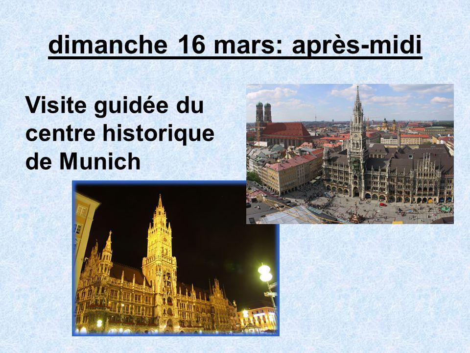dimanche 16 mars: après-midi Visite guidée du centre historique de Munich
