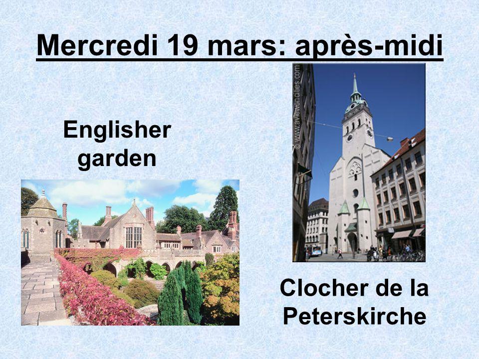 Mercredi 19 mars: après-midi Englisher garden Clocher de la Peterskirche