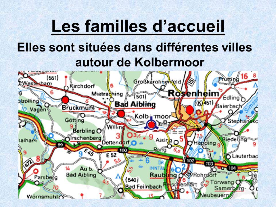 Les familles daccueil Elles sont situées dans différentes villes autour de Kolbermoor