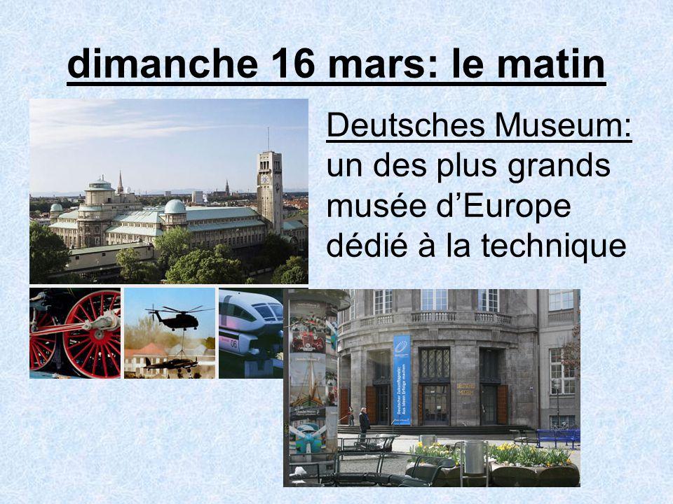 dimanche 16 mars: le matin Deutsches Museum: un des plus grands musée dEurope dédié à la technique