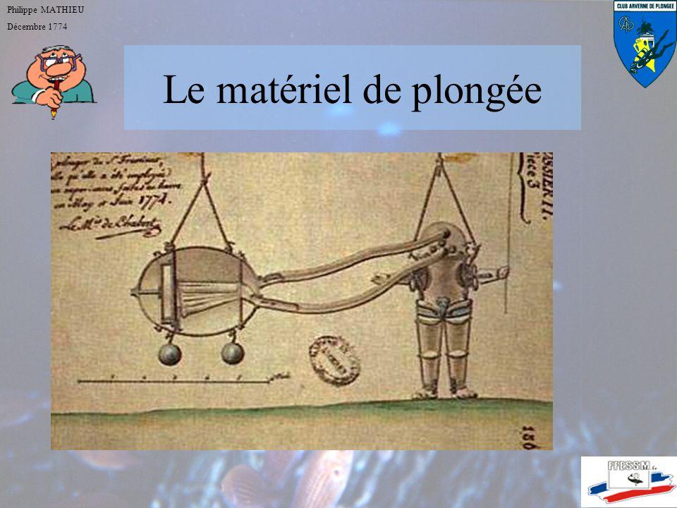 Le matériel de plongée Philippe MATHIEU Décembre 1774