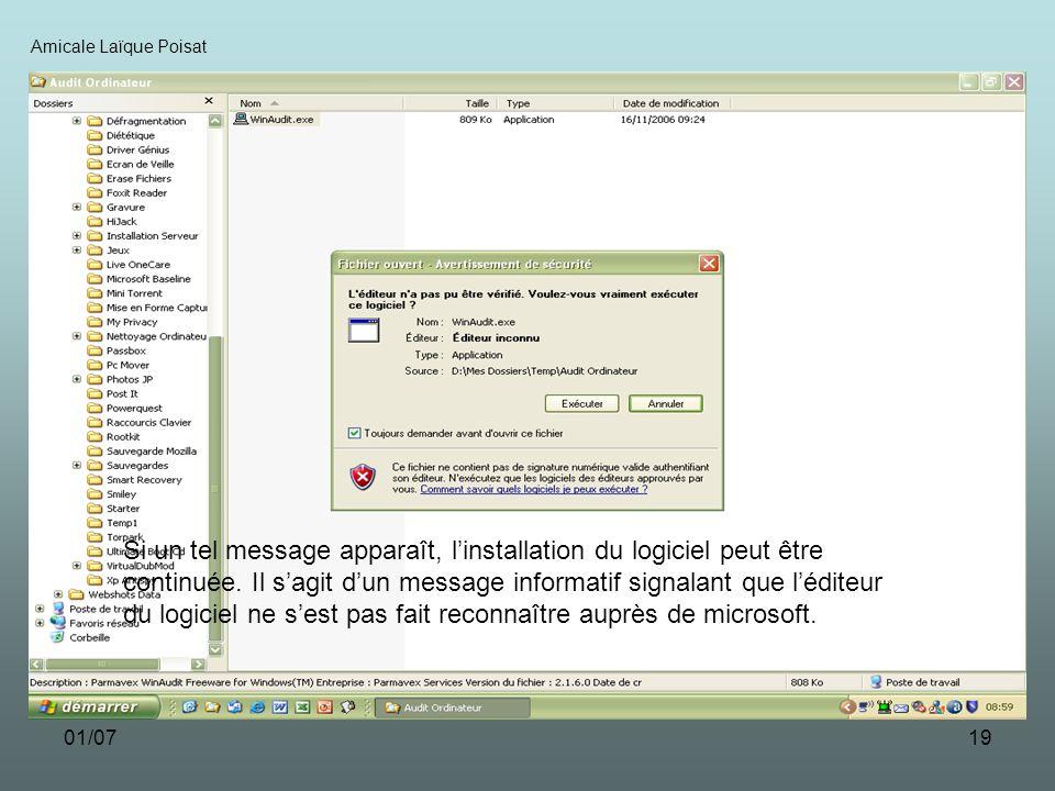 01/0719 Amicale Laïque Poisat Si un tel message apparaît, linstallation du logiciel peut être continuée.