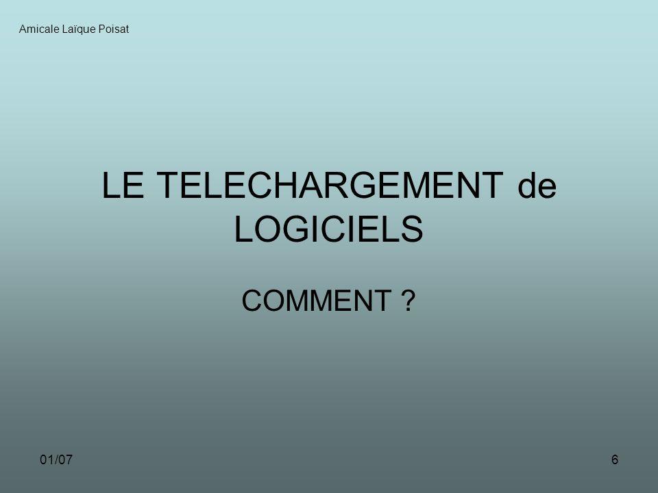 01/076 LE TELECHARGEMENT de LOGICIELS COMMENT ? Amicale Laïque Poisat