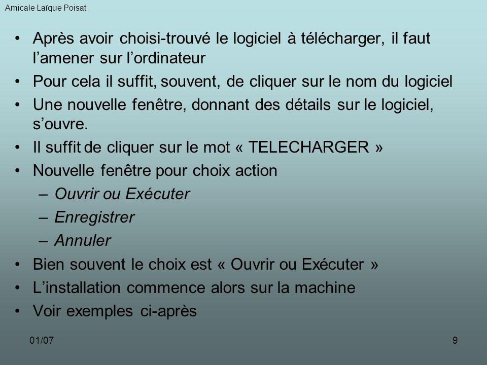 01/079 Après avoir choisi-trouvé le logiciel à télécharger, il faut lamener sur lordinateur Pour cela il suffit, souvent, de cliquer sur le nom du log