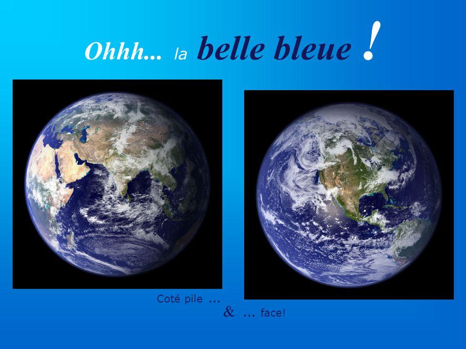 Ohhh... la belle bleue ! Coté pile … & … face!