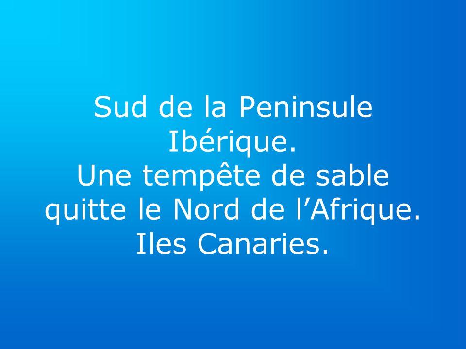 Sud de la Peninsule Ibérique. Une tempête de sable quitte le Nord de lAfrique. Iles Canaries.