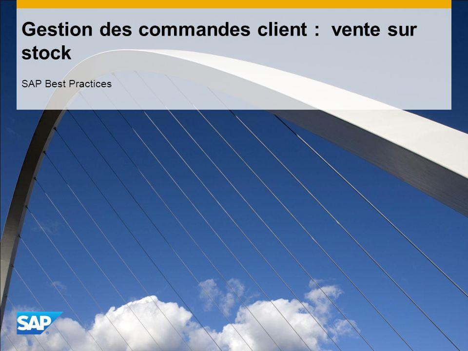 Gestion des commandes client : vente sur stock SAP Best Practices