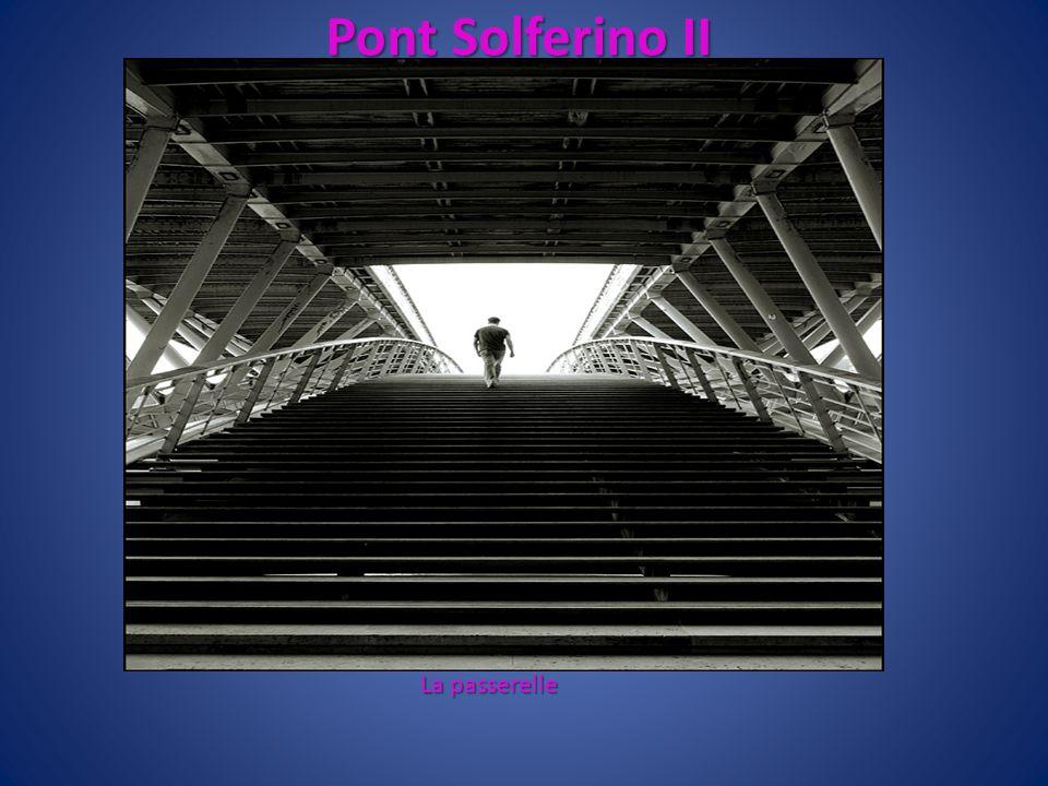 Pont Solferino II La passerelle