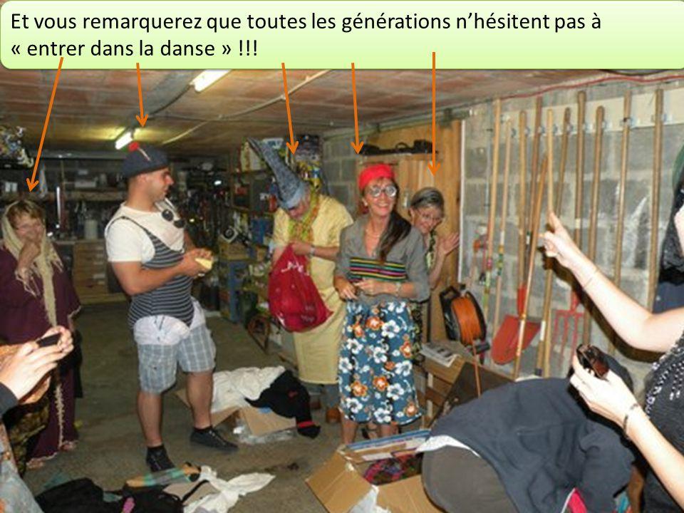 Et vous remarquerez que toutes les générations nhésitent pas à « entrer dans la danse » !!!