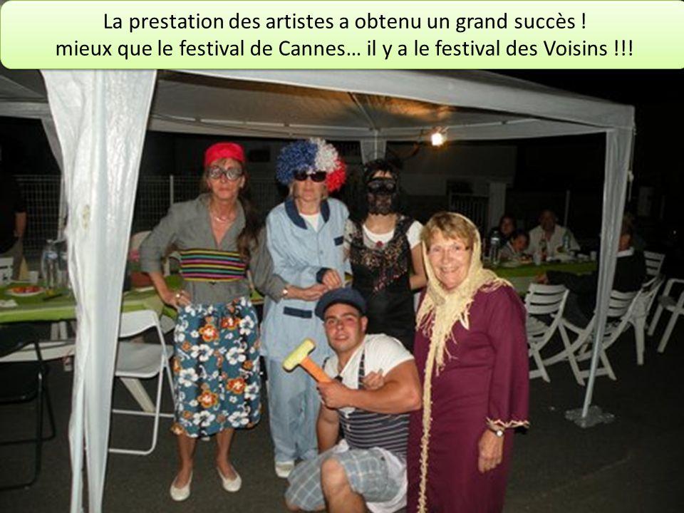La prestation des artistes a obtenu un grand succès .