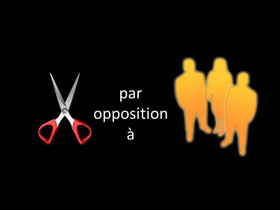 par opposition à