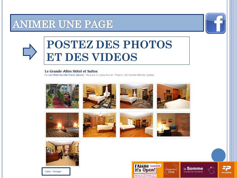 POSTEZ DES PHOTOS ET DES VIDEOS