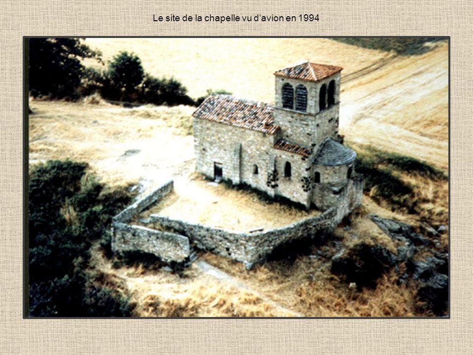 Le site de la chapelle vu davion en 1994