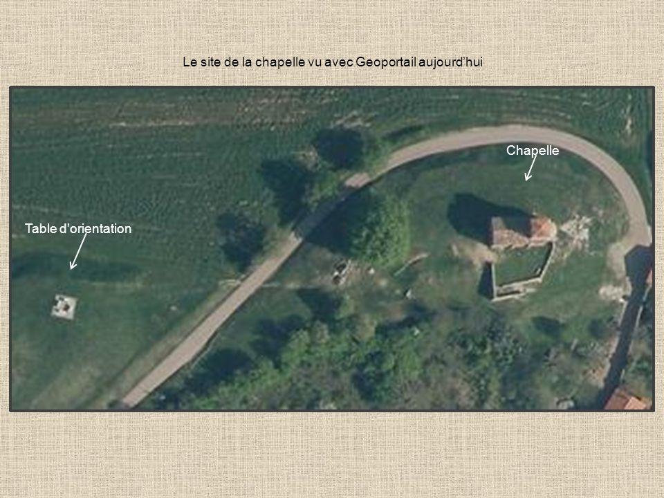 Le site de la chapelle vu avec Geoportail aujourdhui Table dorientation Chapelle