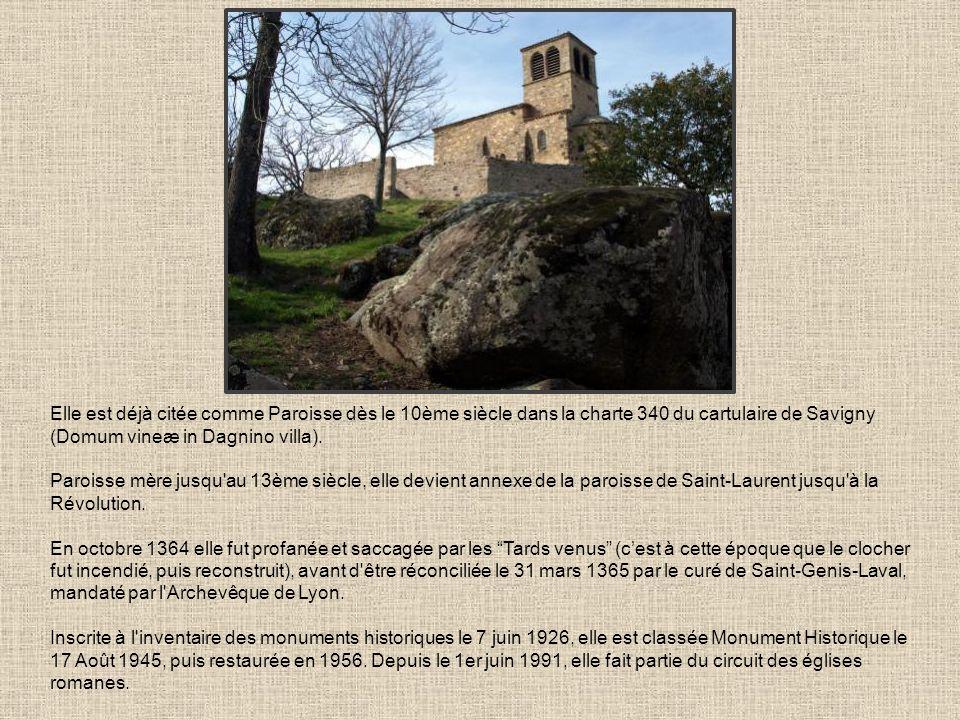 Elle est déjà citée comme Paroisse dès le 10ème siècle dans la charte 340 du cartulaire de Savigny (Domum vineæ in Dagnino villa). Paroisse mère jusqu