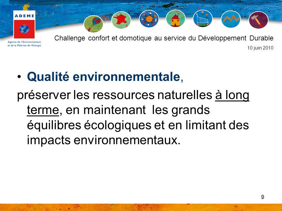 9 Qualité environnementale, préserver les ressources naturelles à long terme, en maintenant les grands équilibres écologiques et en limitant des impac