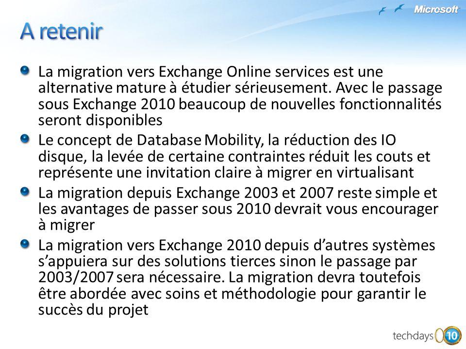 La migration vers Exchange Online services est une alternative mature à étudier sérieusement. Avec le passage sous Exchange 2010 beaucoup de nouvelles