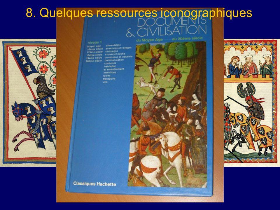 8. Quelques ressources iconographiques