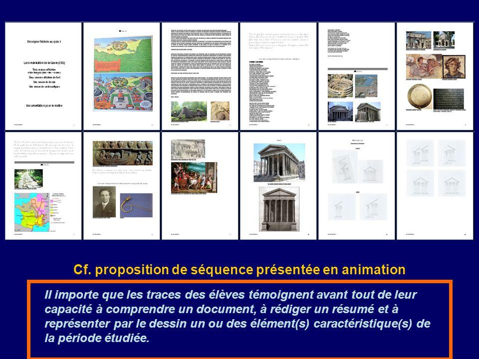 Cf. proposition de séquence présentée en animation Il importe que les traces des élèves témoignent avant tout de leur capacité à comprendre un documen