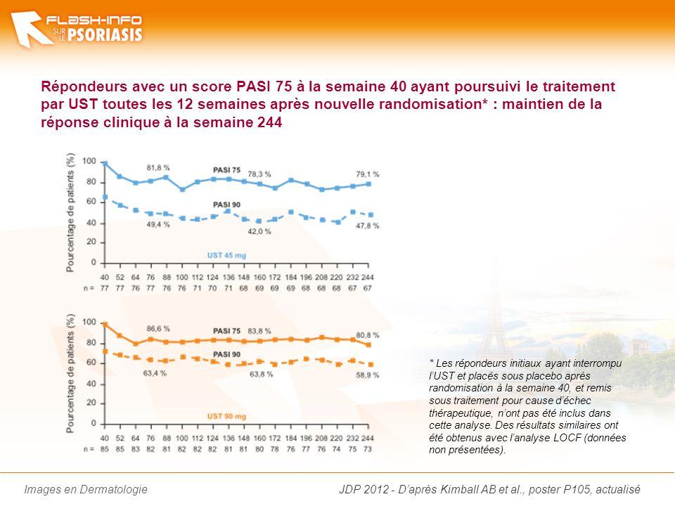 Images en Dermatologie Répondeurs avec un score PASI 75 à la semaine 40 ayant poursuivi le traitement par UST toutes les 12 semaines après nouvelle ra