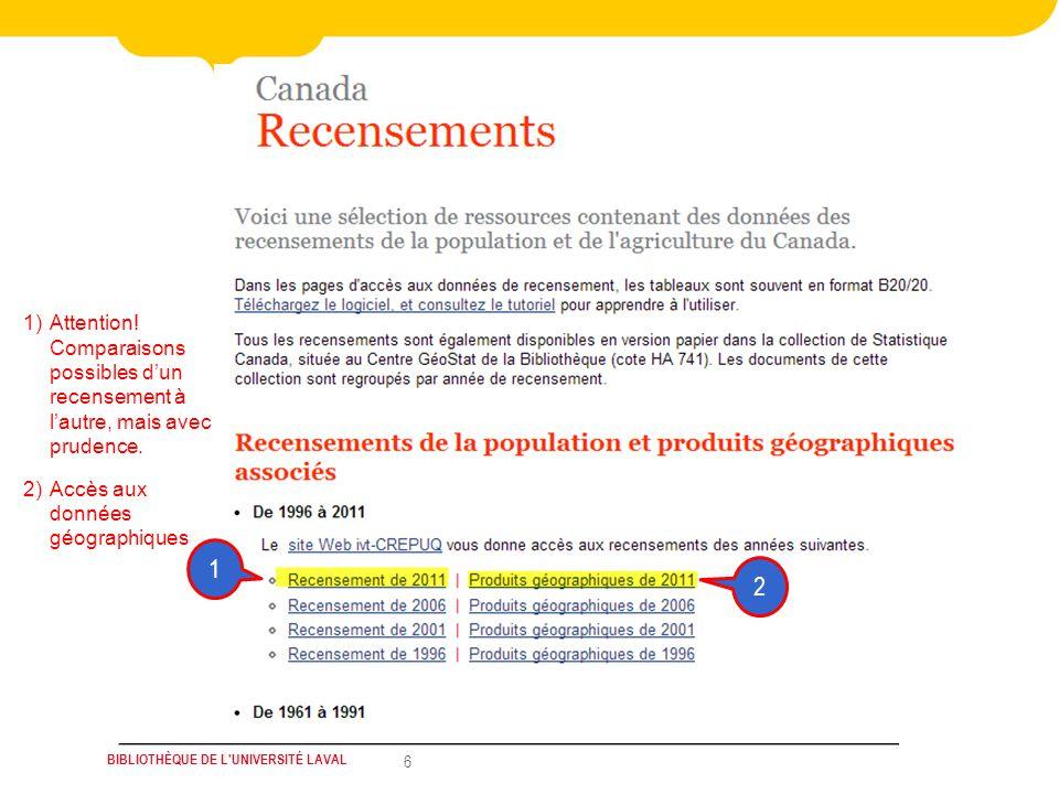 BIBLIOTHÈQUE DE L UNIVERSITÉ LAVAL 27 Tableaux prédécoupés (Recensement 2011) Contenu: Démographie, lÉtat matrimonial, Les langues maternelles