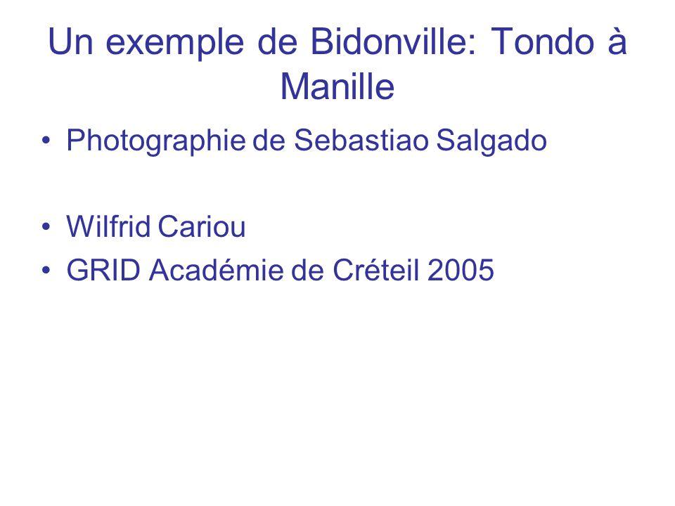 Un exemple de Bidonville: Tondo à Manille Photographie de Sebastiao Salgado Wilfrid Cariou GRID Académie de Créteil 2005