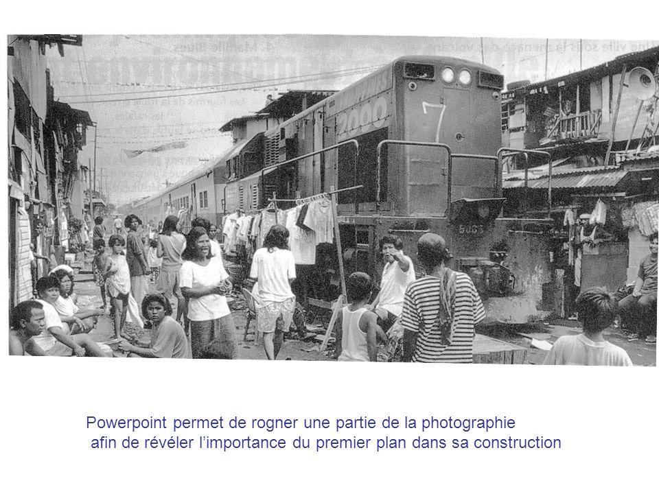 Powerpoint permet de rogner une partie de la photographie afin de révéler limportance du premier plan dans sa construction