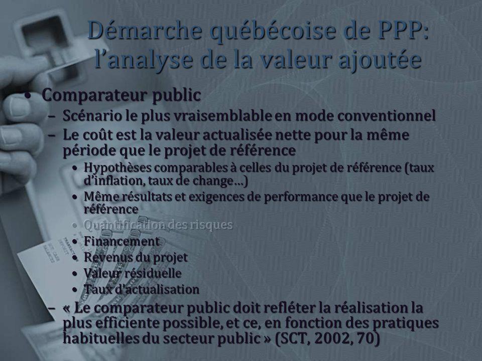 Démarche québécoise de PPP: lanalyse de la valeur ajoutée