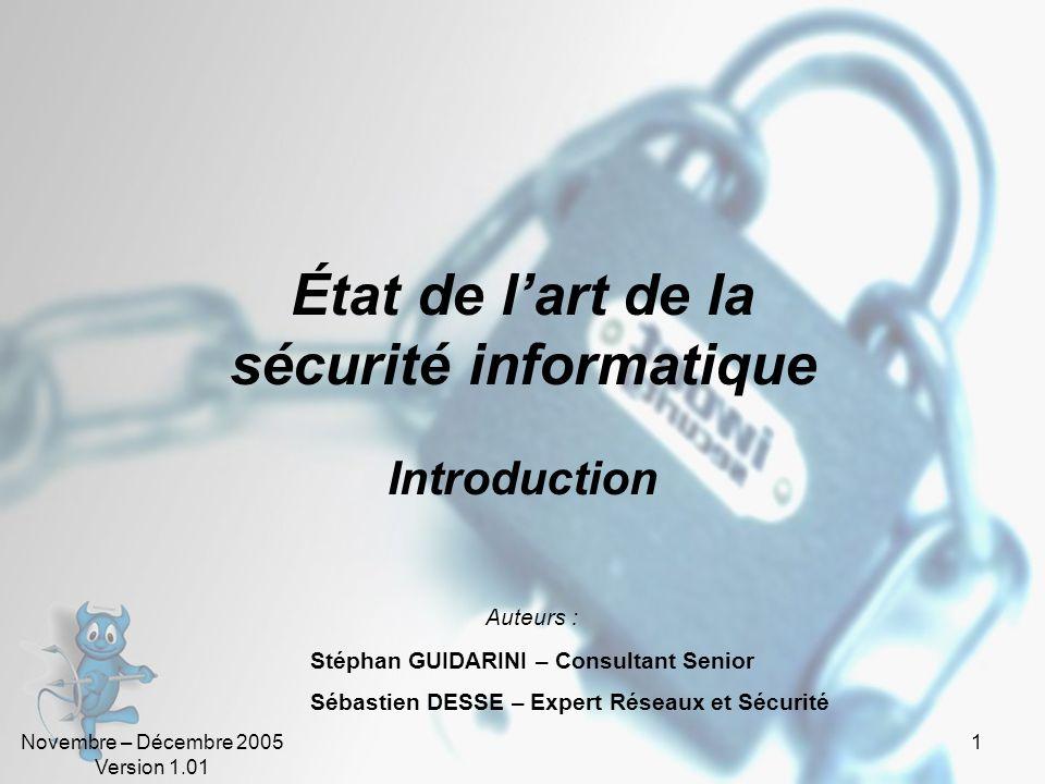 Novembre – Décembre 2005 Version 1.01 71 La norme ISO 17799 (10).