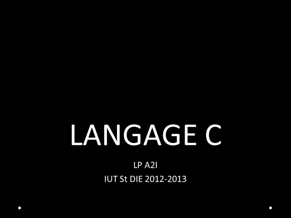 LANGAGE C LP A2I IUT St DIE 2012-2013