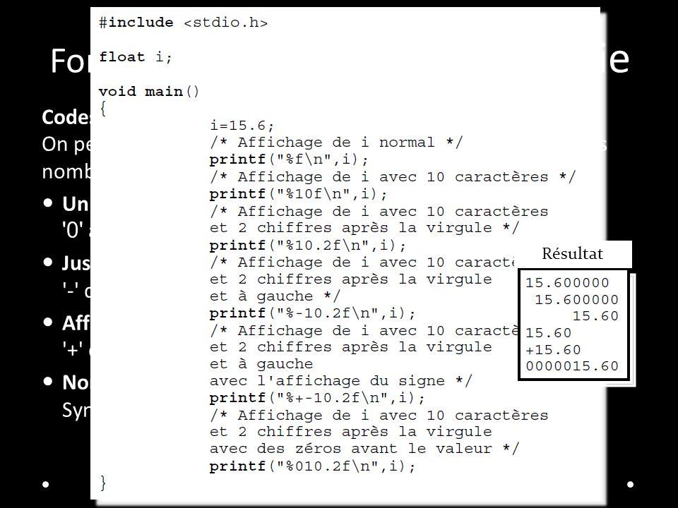 Fonctions d affichage et de saisie Codes d affichage: On peut compléter les cotes d affichage des variables pour les nombres signé ou flottants.