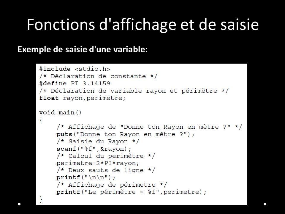 Fonctions d'affichage et de saisie Exemple de saisie d'une variable: