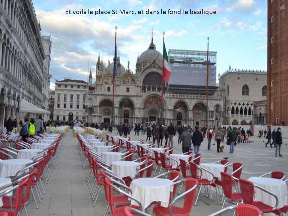 Et voilà la place St Marc, et dans le fond la basilique
