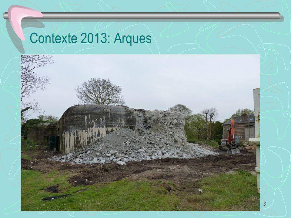 8 Contexte 2013: Arques