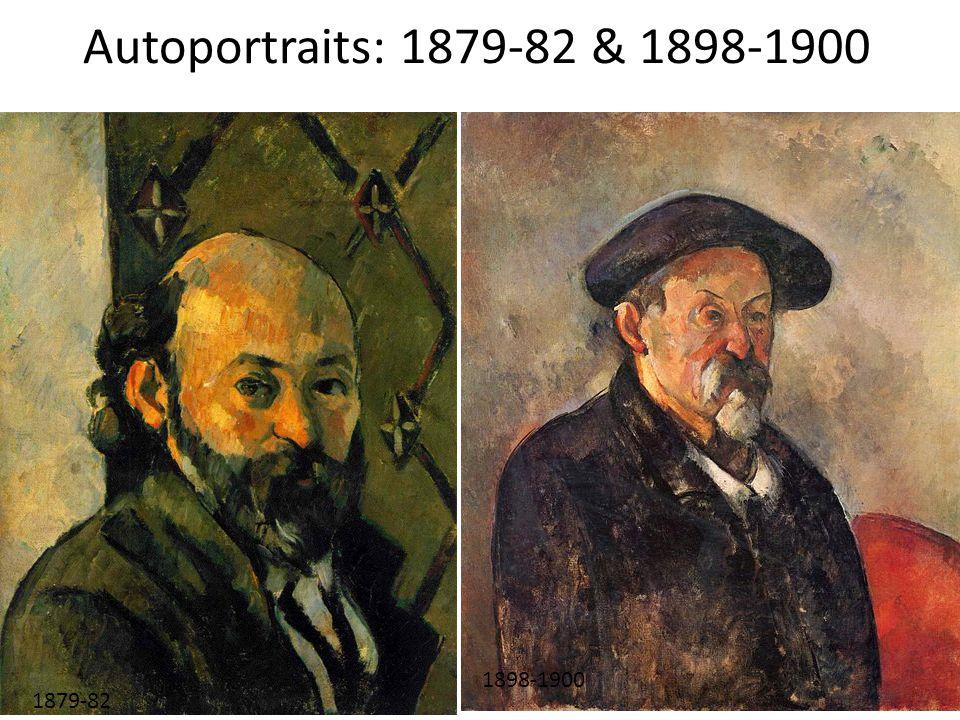 Autoportraits: 1879-82 & 1898-1900 1879-82 1898-1900
