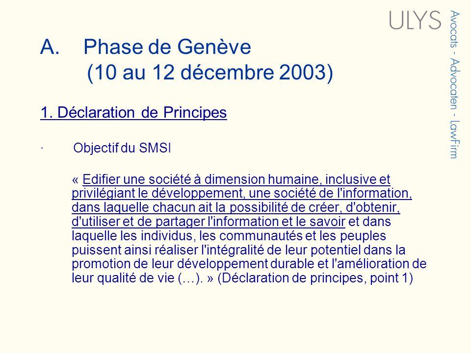 A. Phase de Genève (10 au 12 décembre 2003) 1.