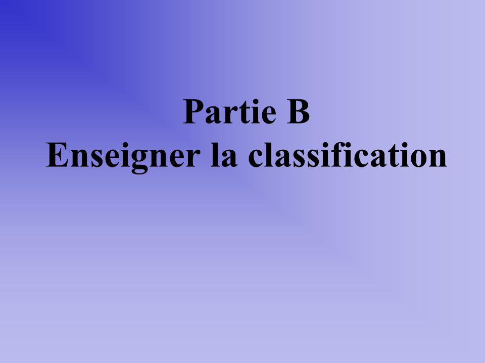 Partie B Enseigner la classification