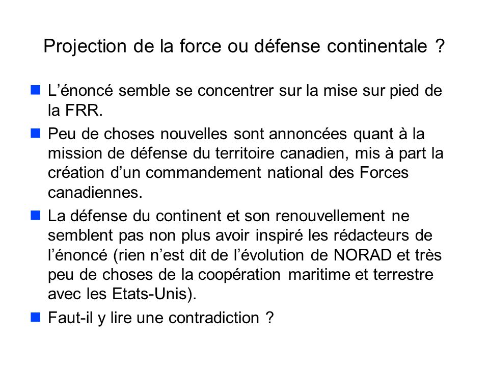 Projection de la force ou défense continentale .