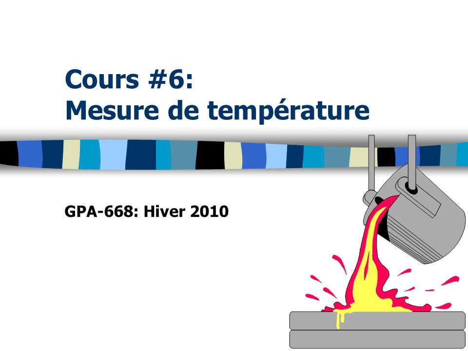 Cours #6: Mesure de température GPA-668: Hiver 2010