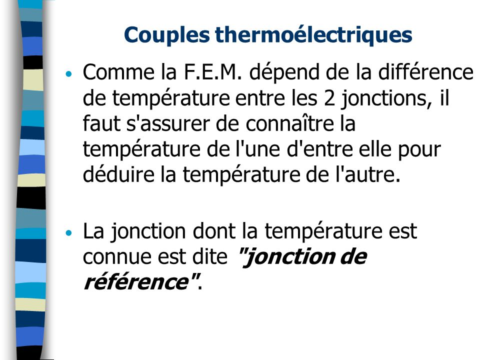 Couples thermoélectriques Comme la F.E.M.