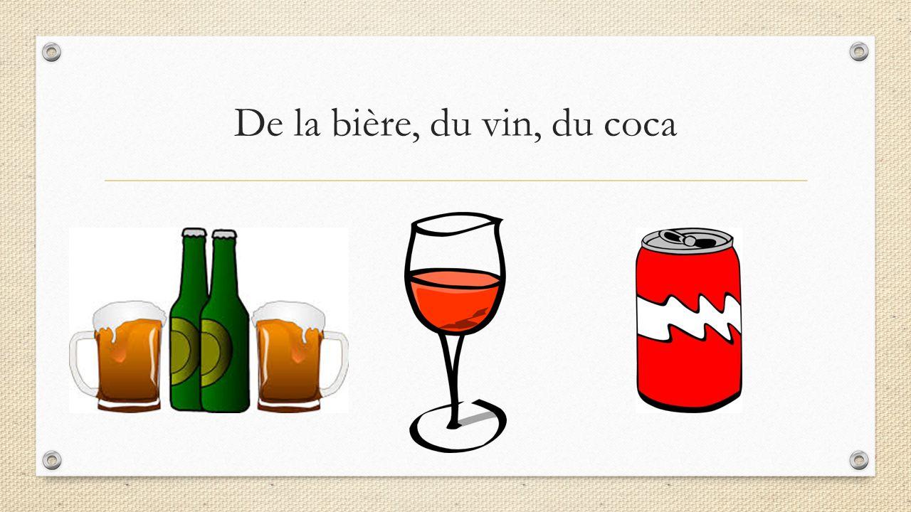 De la bière, du vin, du coca