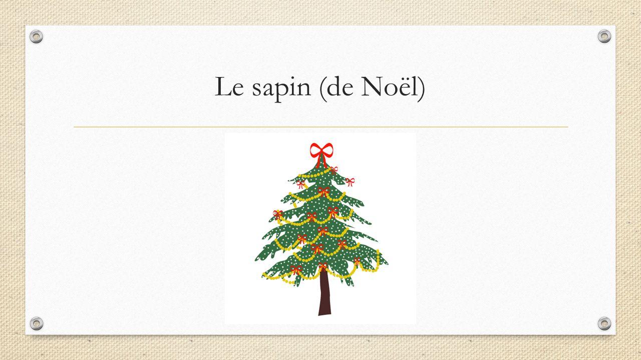 Le sapin (de Noël)