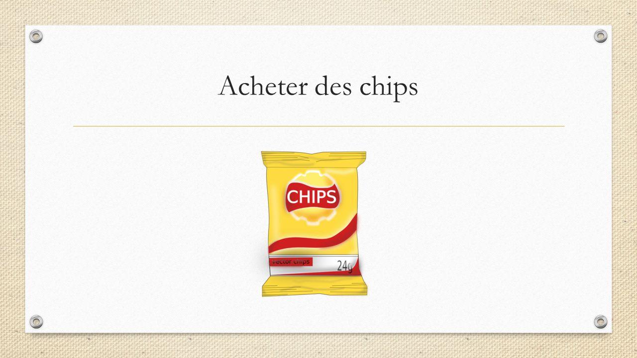 Acheter des chips