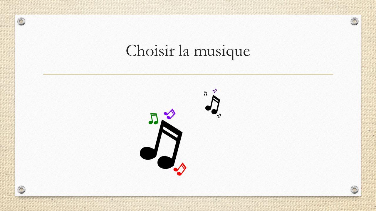 Choisir la musique