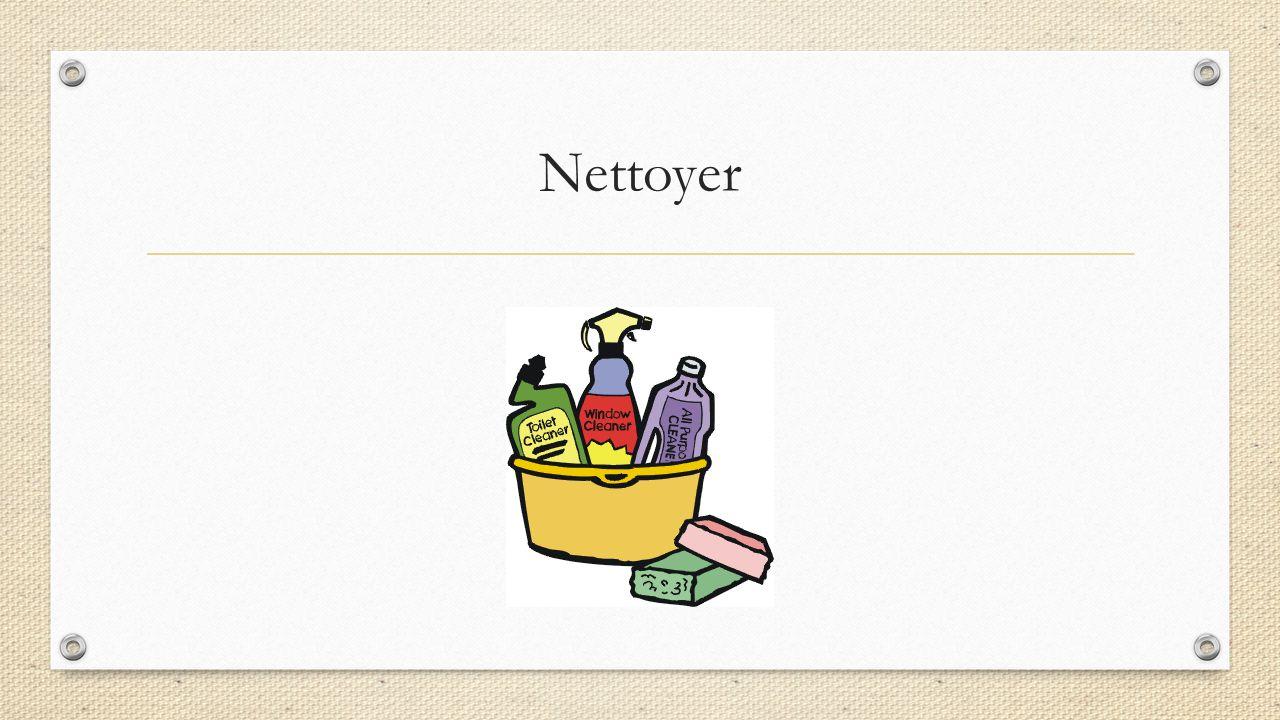Nettoyer